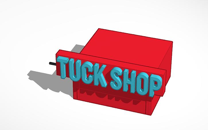 3D design Tuck Shop | Tinkercad