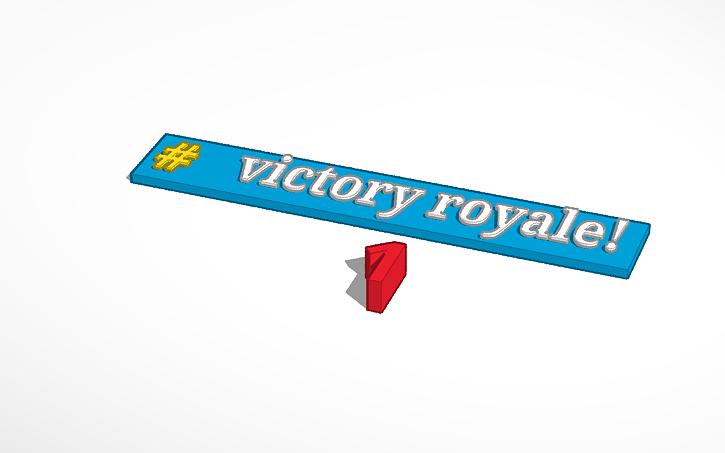 3d Design Fortnite Victory Royale Tinkercad